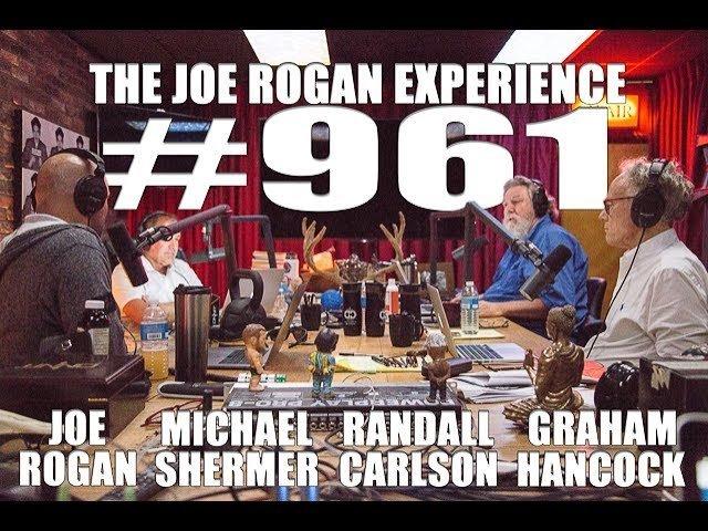 Joe Rogan Experience #961 – Graham Hancock, Randall Carlson & Michael  Shermer