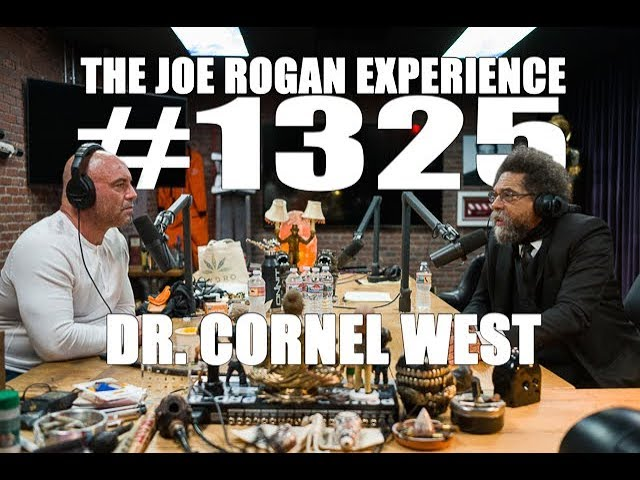 Joe Rogan Experience #1325 – Dr  Cornel West